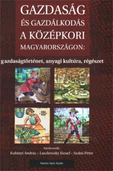 Economics and management of medieval Hungary_300dpi
