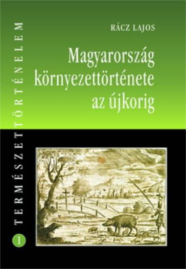 Hungarian Environmental History of the Modern Age_300dpi